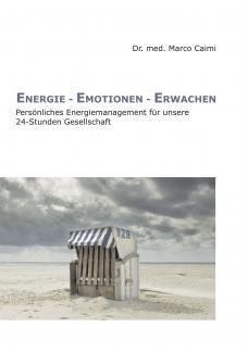 Energie - Emotionen - Erwachen